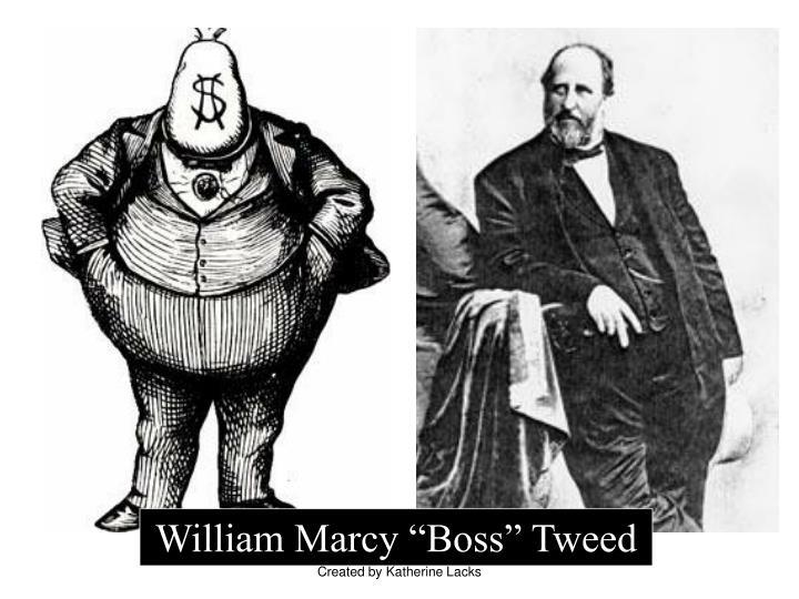 "William Marcy ""Boss"" Tweed"