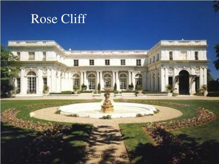 Rose Cliff