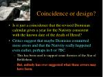 coincidence or design