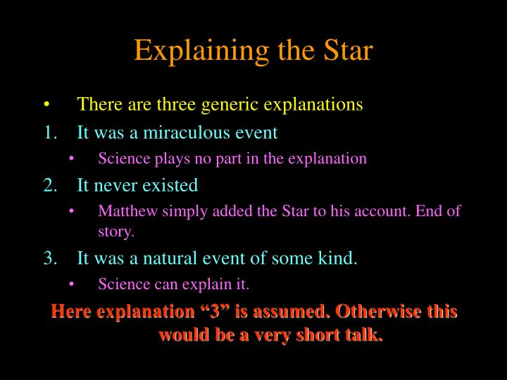 Explaining the Star
