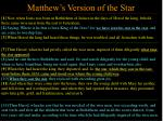 matthew s version of the star