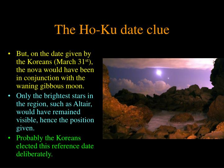 The Ho-Ku date clue
