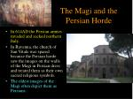 the magi and the persian horde