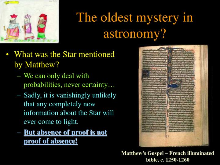 The oldest mystery in astronomy?