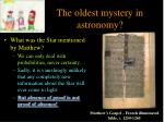 the oldest mystery in astronomy