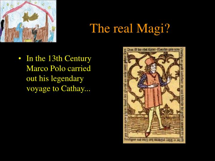 The real Magi?