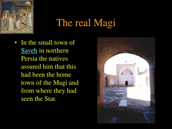 The real Magi