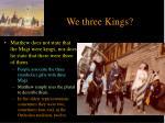 we three kings