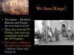 we three kings2