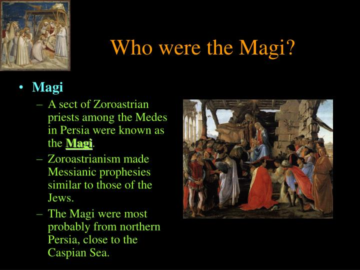 Who were the Magi?