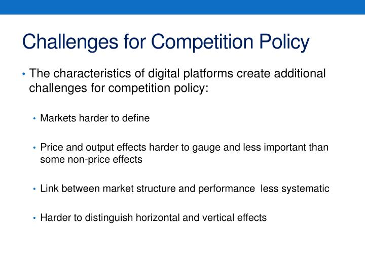 Challenges for Competition Policy