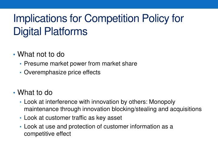 Implications for Competition Policy for Digital Platforms