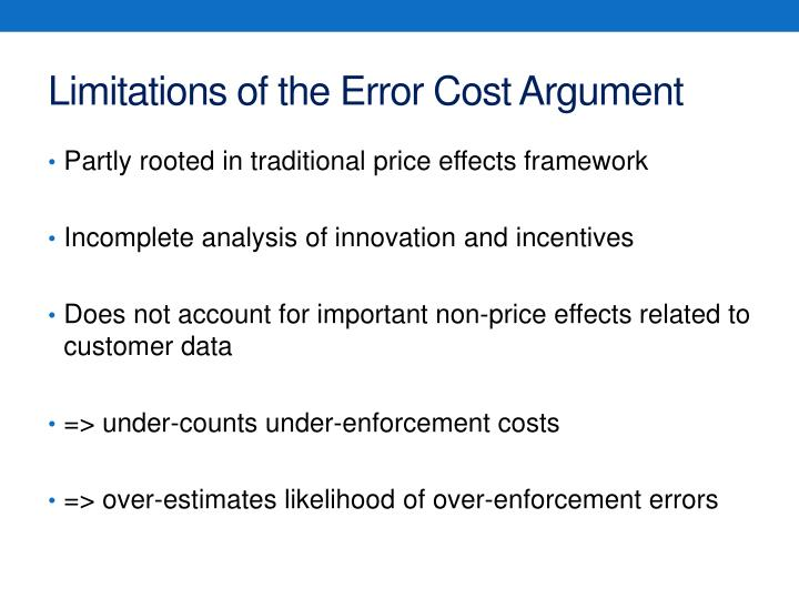 Limitations of the Error Cost