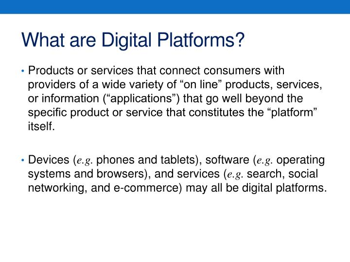 What are Digital Platforms?