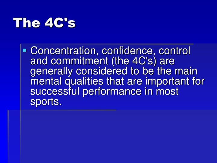 The 4C's