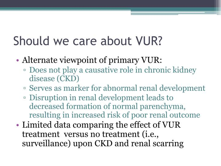 Should we care about VUR?