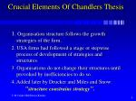 crucial elements of chandlers thesis
