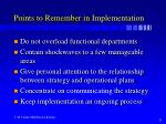 points to remember in implementation