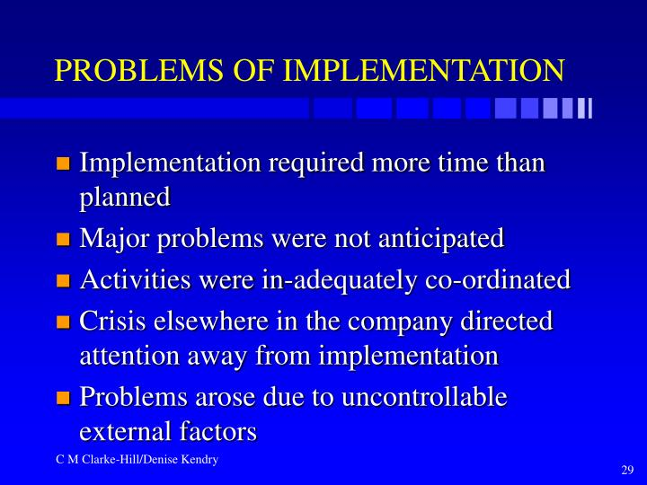 PROBLEMS OF IMPLEMENTATION