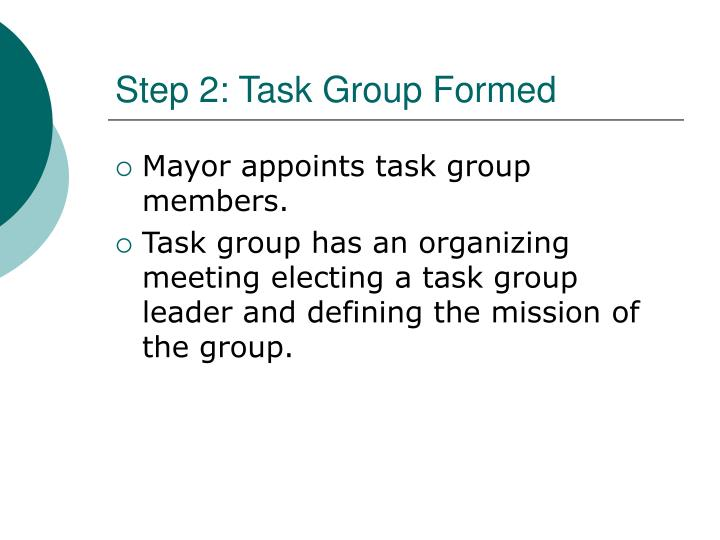 Step 2: Task Group Formed