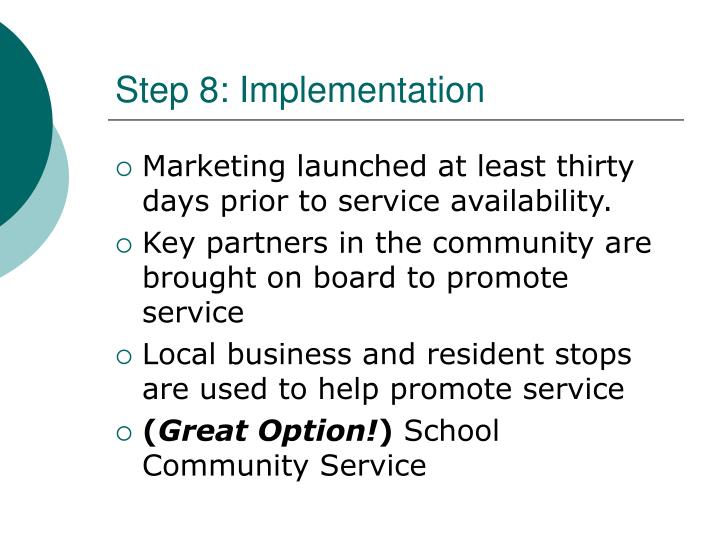 Step 8: Implementation