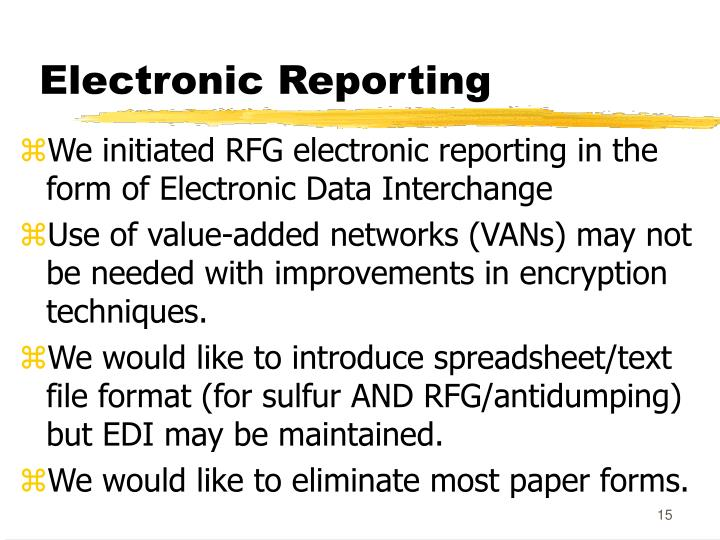 Electronic Reporting
