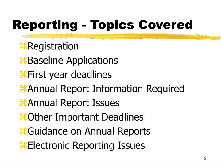 Reporting - Topics Covered
