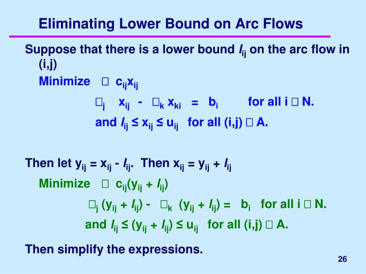 Eliminating Lower Bound on Arc Flows