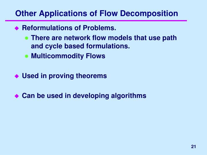 Other Applications of Flow Decomposition