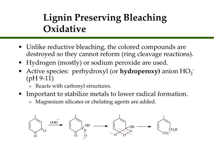 Lignin Preserving Bleaching