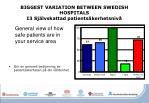 biggest variation between swedish hospitals i3 sj lvskattad patients kerhetsniv