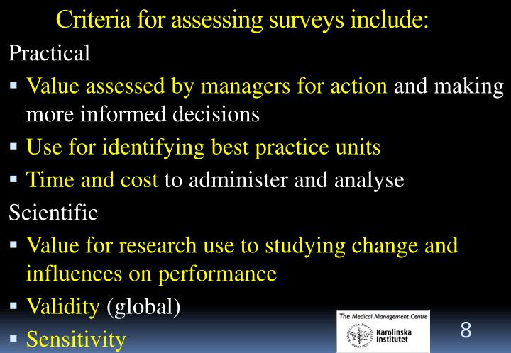 Criteria for assessing surveys include: