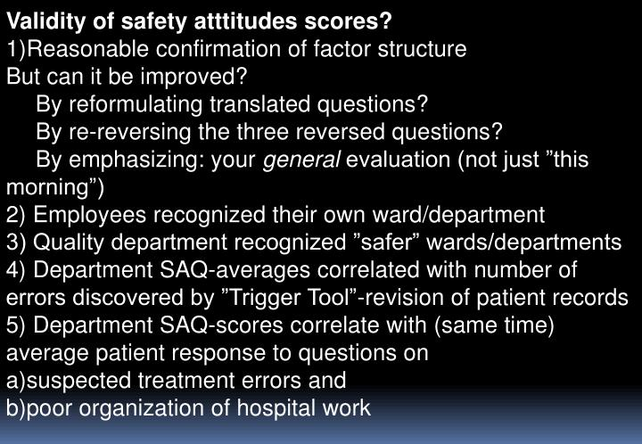 Validity of safety atttitudes scores?