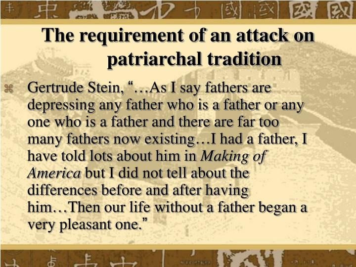 The requirement of an attack on patriarchal tradition