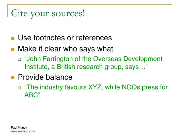 Cite your sources!