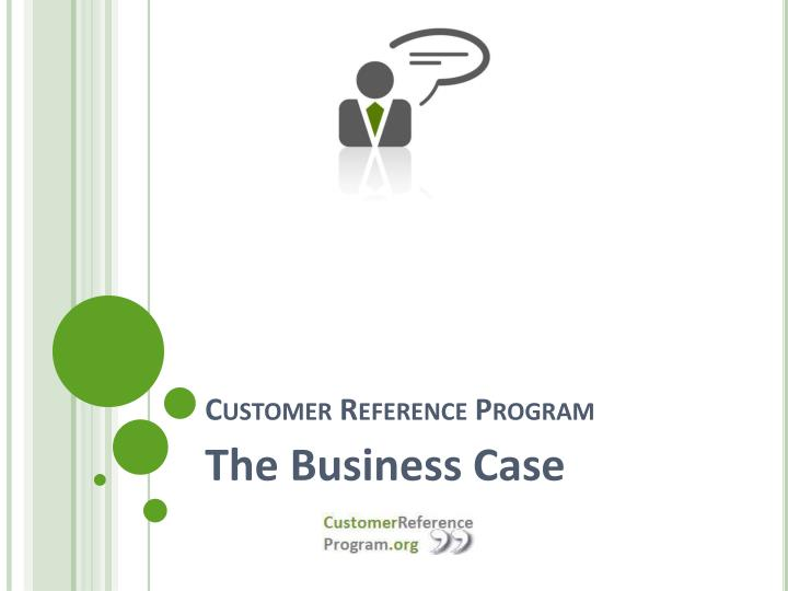 Customer reference program