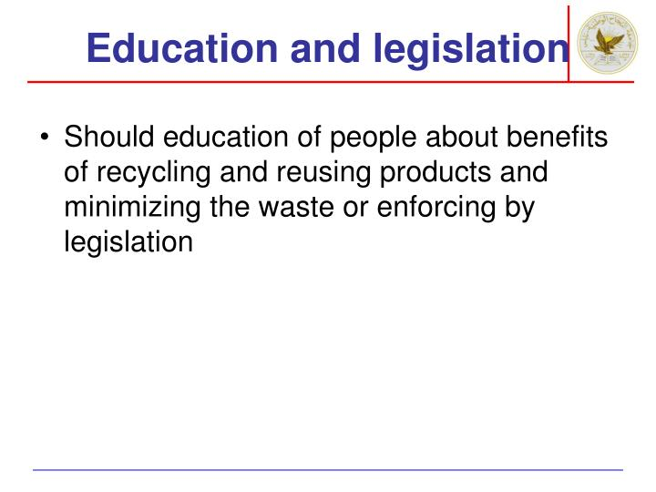 Education and legislation