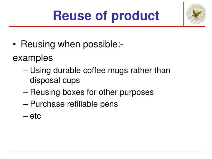 Reuse of product