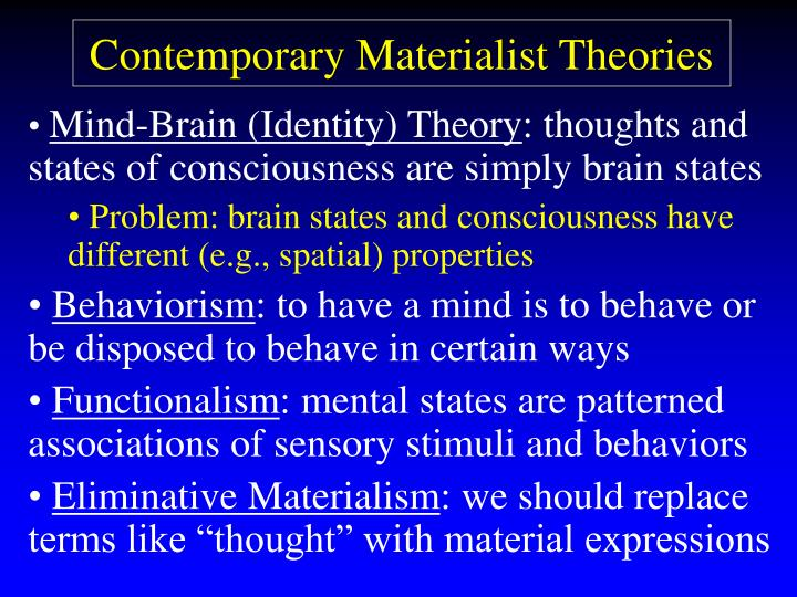 Contemporary Materialist Theories