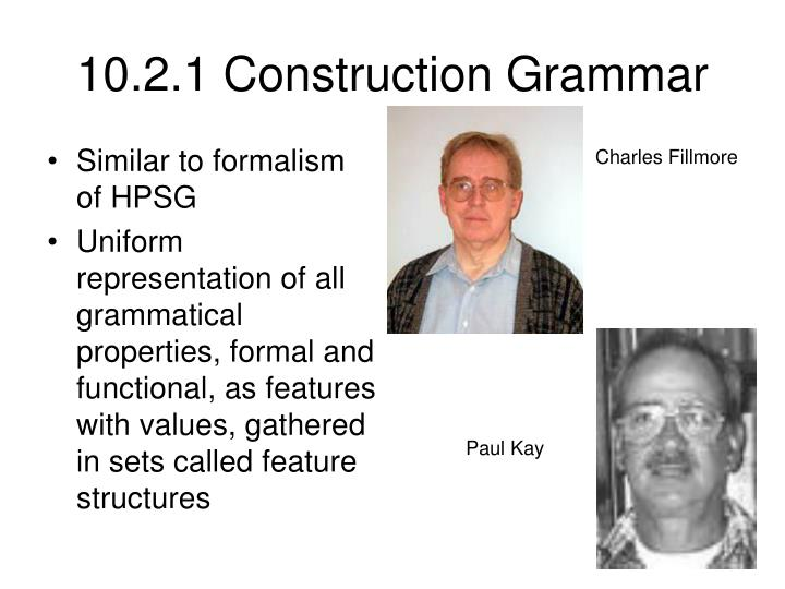 10.2.1 Construction Grammar