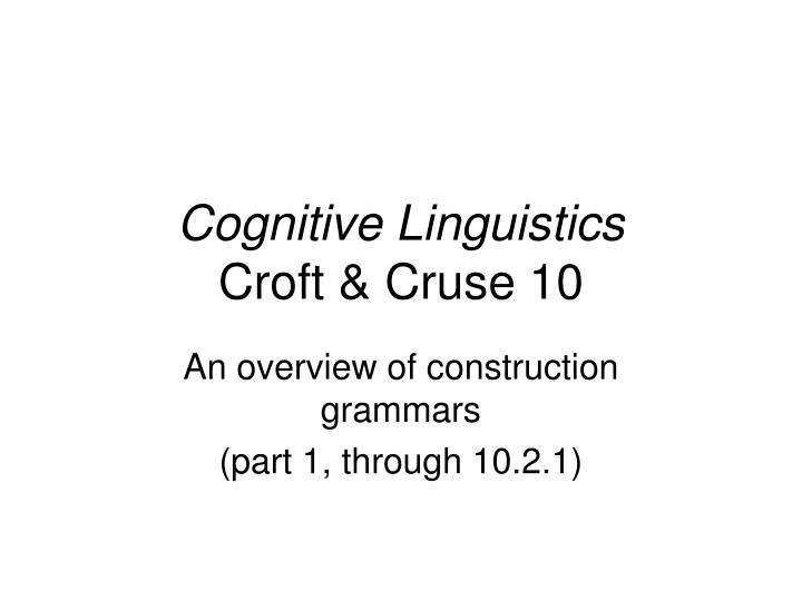 Cognitive linguistics croft cruse 10