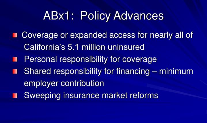 ABx1:  Policy Advances