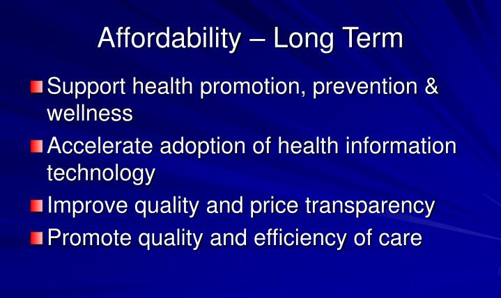 Affordability – Long Term