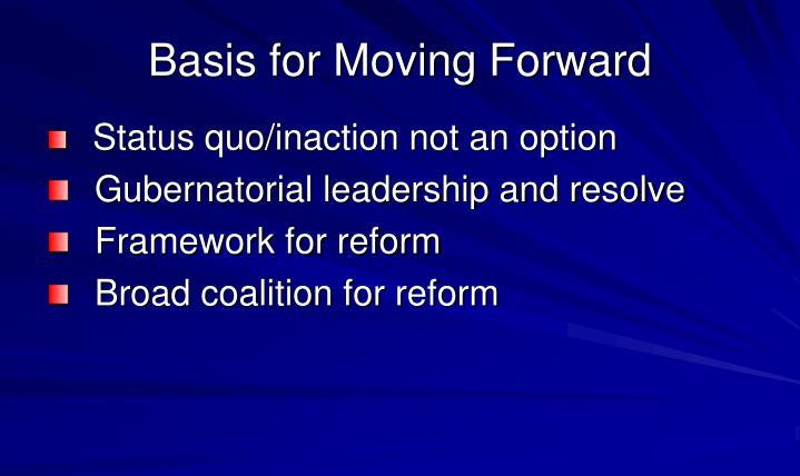 Basis for Moving Forward
