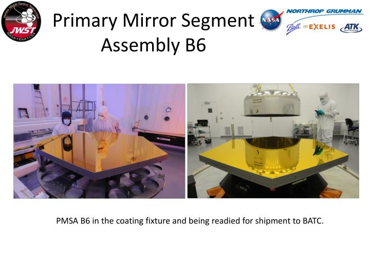 Primary Mirror Segment Assembly B6