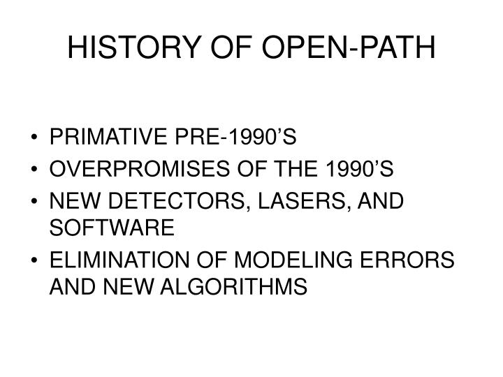 History of open path