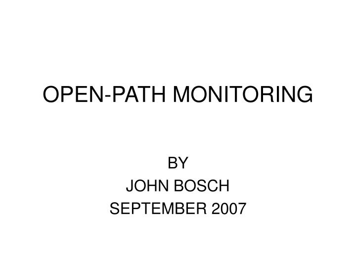 Open path monitoring