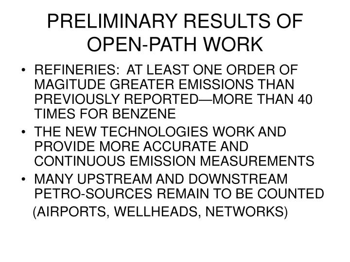 PRELIMINARY RESULTS OF OPEN-PATH WORK