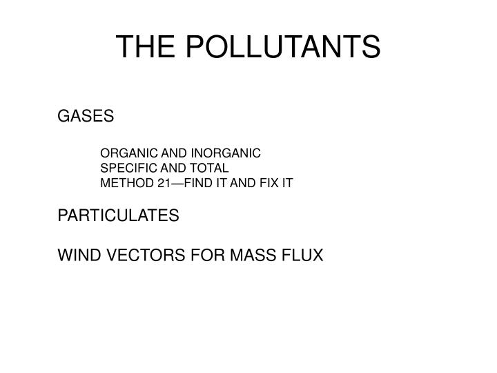 THE POLLUTANTS