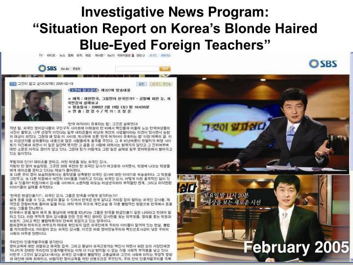 Investigative News Program:
